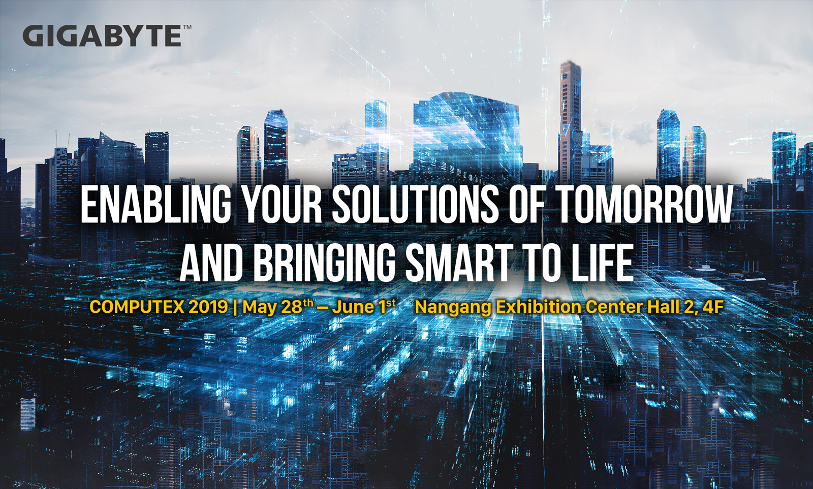 GIGABYTE will enable your solutions of tomorrow and bring smart to